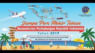 Live Event - Jumpa Pers Akhir Tahun Kementerian Perhubungan Republik Indonesia