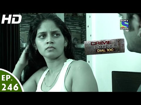Crime Patrol Dial 100 - क्राइम पेट्रोल - Sapne - Episode 246 - 26th  September, 2016