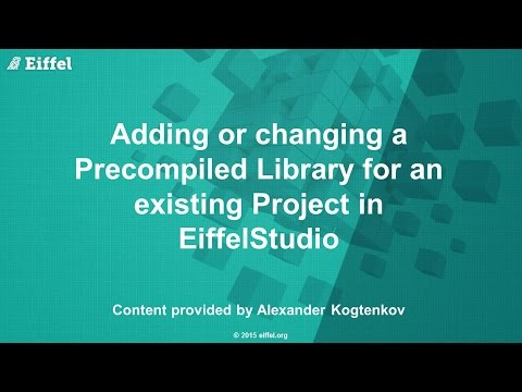 Adding or Changing a Precompiled Library in an existing EiffelStudio Project