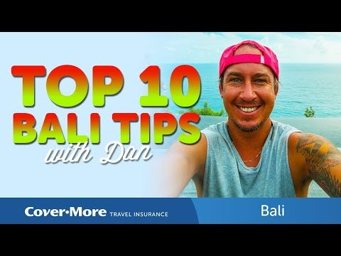 Top 10 Bali Tips | Cover-More Travel Insurance