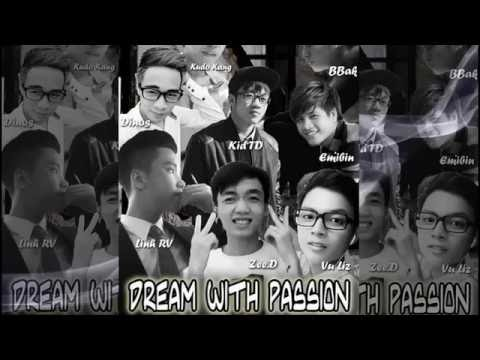 [UNTS] Dream With Passion - Linh RV ft. Kid TD, BBak, Dinos,