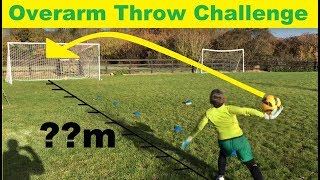 Young Goalkeeper Challenge: Overarm Throw - How far can you throw a football ? Young Goalie Throw