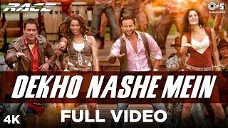 Dekho Nashe Mein Full Video | Race | Shaan, Sunidhi Chauhan, K.K. | Saif, Katrina, Bipasha & Akshaye