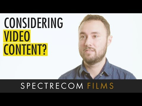 Tips for companies interested in using video content on marketing campaigns | Spectrecom Films