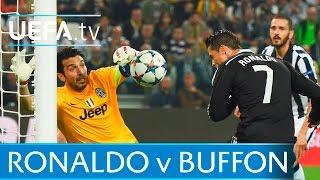 Ronaldo against Buffon. Watch the goals