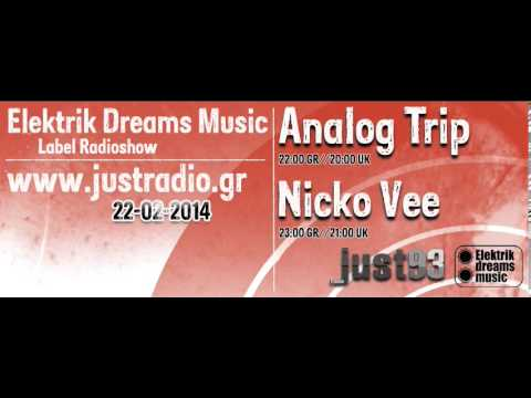 Analog Trip @ Justradio.gr 22-2-2014 [Elektrik Dreams Music Radioshow] ▲ Deep House dj free download