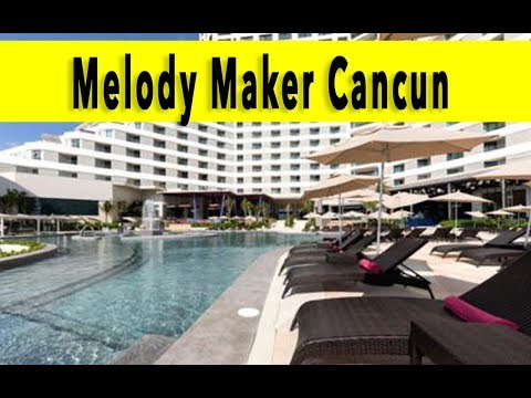 Melody Maker Cancun 2018