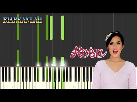 Raisa - Biarkanlah - Tutorial Piano by AM