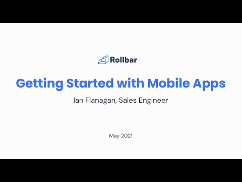 Rollbar SDKs: Getting started with Mobile apps