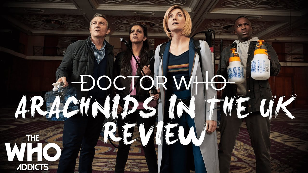 Doctor Who   Arachnids in the UK (Sheffield) (2018) Review