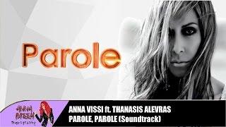 Anna Vissi & Thanasis Alevras - Parole (Annita Pania