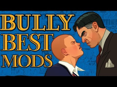 BEST Mods For Bully Scholarship Edition & Anniversary Edition! (PC & Android)