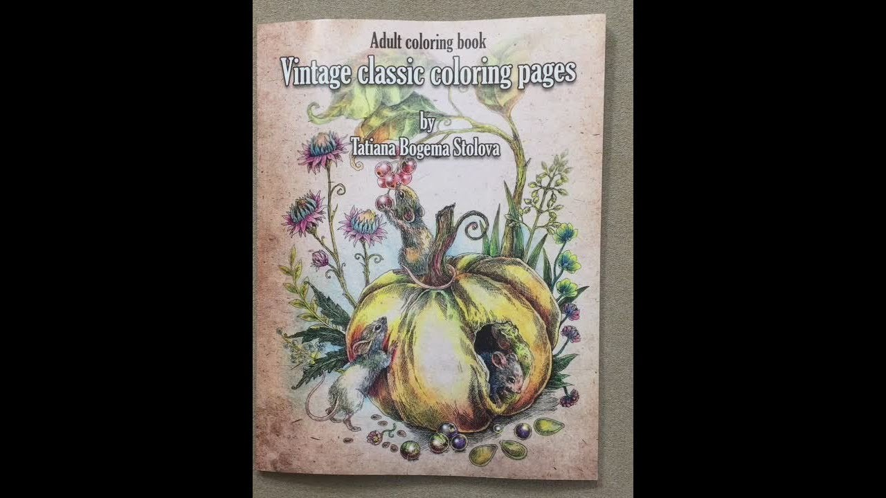 Vintage classic coloring pages - Tatiana Bogema Stolova flip through