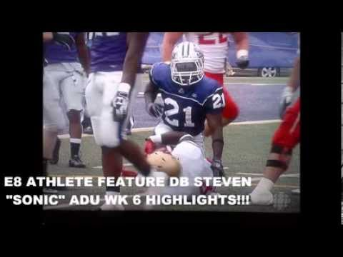 "E8 Athlete Feature-DB Steven ""Sonic"" Adu Wk 6 Highlights"