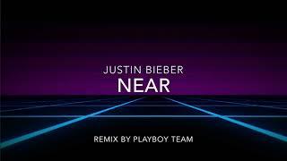 Justin Bieber ft. Sia And Ed Sheeran - Near - Remix