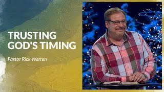 Learn How To Trขst God's Timing with Rick Warren