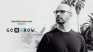 Go N Grow - Série com Pedro Waengertner | meuSucesso.com