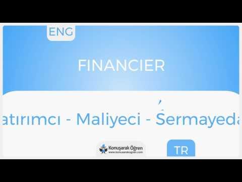 Financier Nedir? Financier İngilizce Türkçe Anlamı Ne Demek? Telaffuzu Nasıl Okunur? Çeviri Sözlük