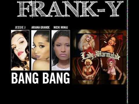 Girls Bang Bang Vs Ladys Marmalade - Lady Bang Bang (Mashup Rock Bootleg)