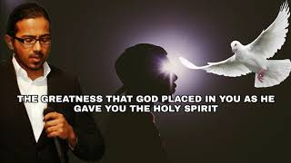 THE GREATNESS THAT GOD PLACED IN YOU AS HE GAVE YOU THE HOLY SPIRIT - Daily Promise and Prayer
