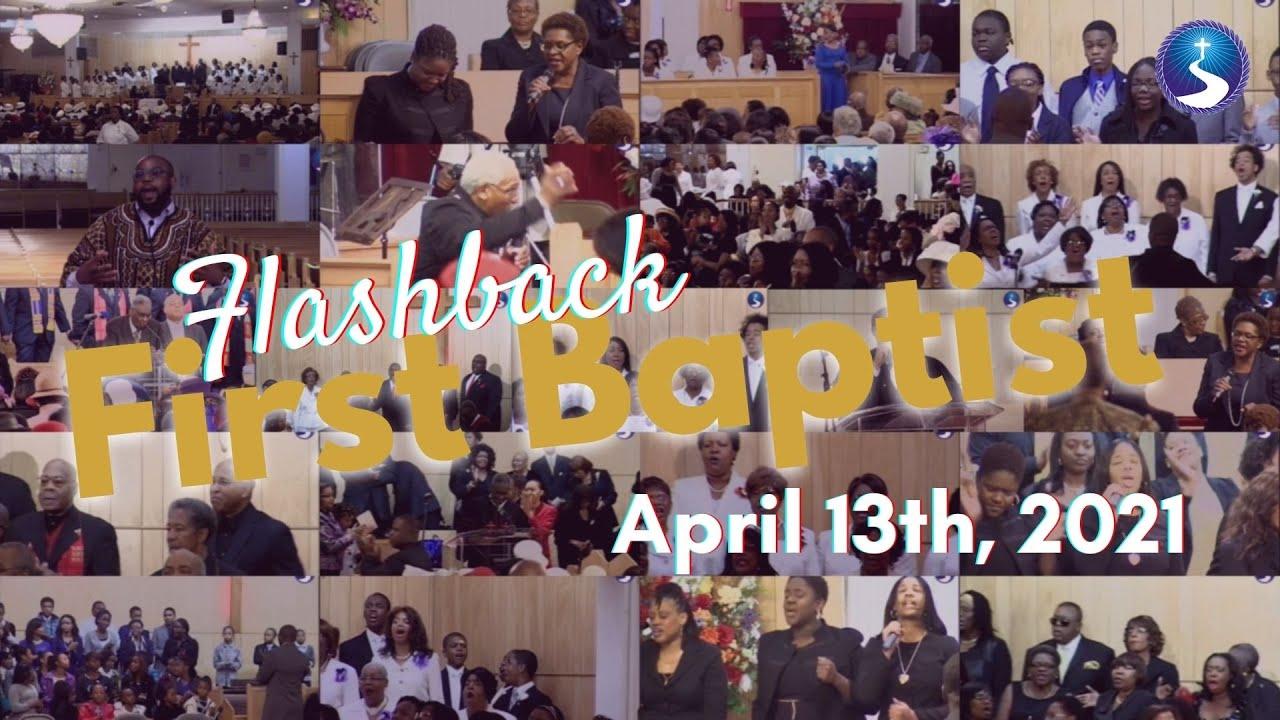 Flashback First Baptist: April 13th, 2021