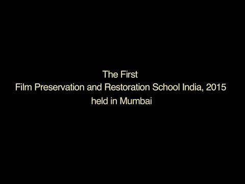 Film Preservation and Restoration School India, 2015