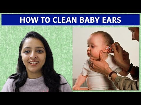 How To Clean Baby Ears | Myths Broken | New Parents Must Watch