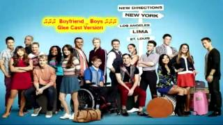 Boyfriend _ Boys (Glee Cast Version) Season 4x01