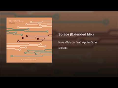 Kyle Watson Feat. Apple Gule - Solace (Original mix)
