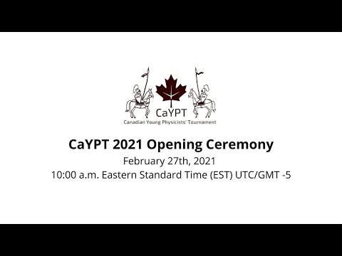 CaYPT 2021 Opening