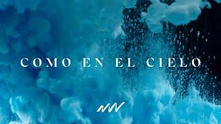 Como En El Cielo | Yahweh Video Oficial Con Letra | New Wine