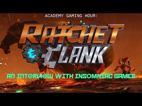 Academy Gaming Hour w/ Insomniac Games (Ratchet & Clank)