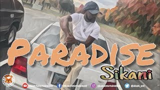 Sikani - Paradise - June 2018