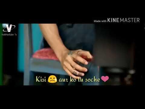 Kisi aur ko tu chahe whatsapp status |sad love|....♥️♥️♥️