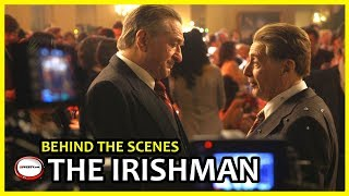 The Irishman Behind The Scenes with Robert De Niro, Al Pacino and Martin Scorsese