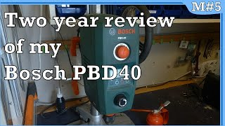 MISC #17 - Two year review of my Bosch PBD40