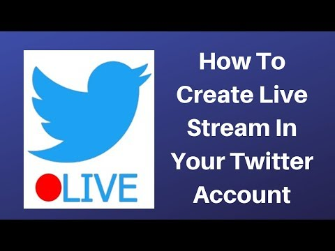 How To Create Live Stream In Your Twitter Account