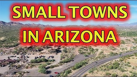 Small Towns in Arizona 2020