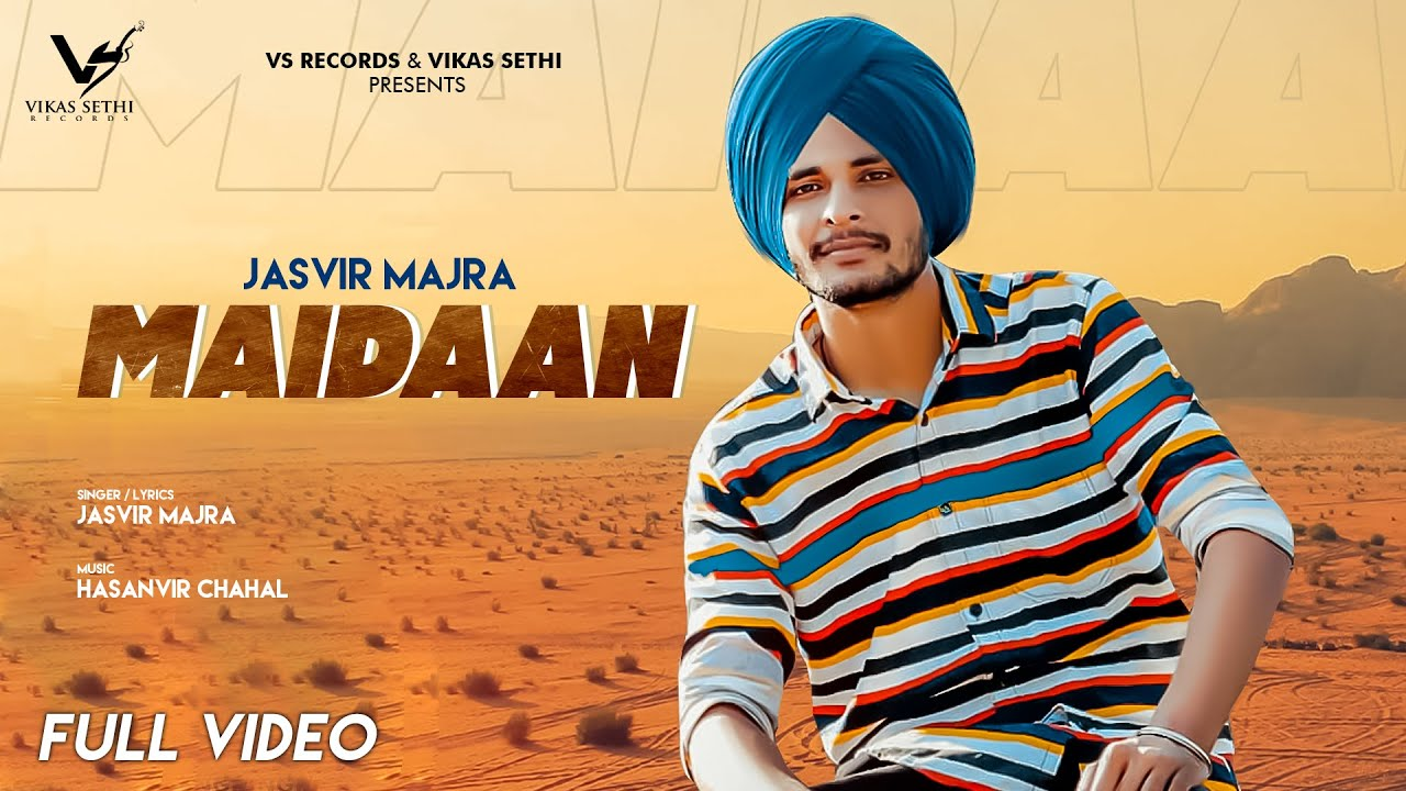 Maidaan | Full Video | New Punjabi Song 2020 | Jasvir Majra | Latest Punjabi Song 2020 | VS Records