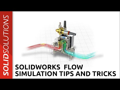 SOLIDWORKS Flow Simulation Tips and Tricks