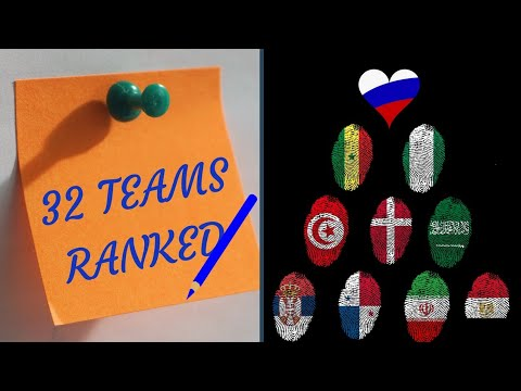 Worst To Best - Ranking The 32 World Cup Teams.