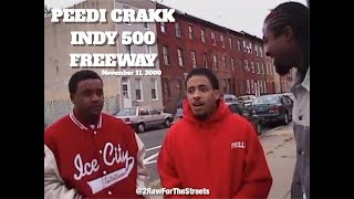 PEEDI CRAKK, FREEWAY, INDY 500