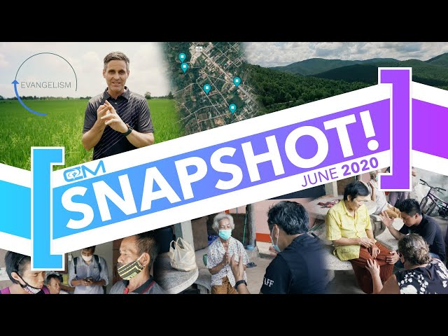 Snapshot / June 2020 / First known salvations in church-less region, deaf ears opening, lame walking