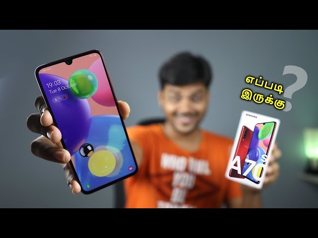 Samsung Galaxy A70s Unboxing & First impression ⚡ Tamil Tech ⚡