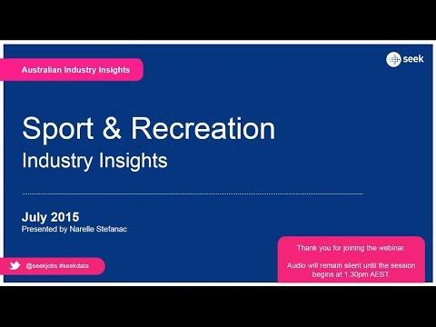 SEEK webinar playback: Industry insights – Sport & Recreation (AUS) – July 2015