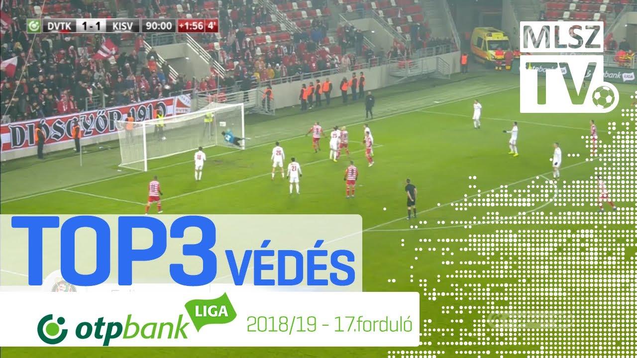 TOP 3 VÉDÉS – 17. forduló | OTP Bank Liga | 2018/2019
