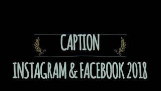CAPTION TERBARU 2018 INSTAGRAM DAN FACEBOOK