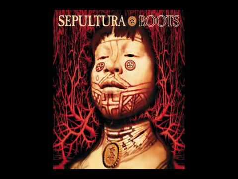 SEPULTURA   Roots Full Album