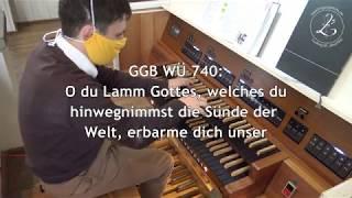 GGB WÜ 740: O du Lamm Gottes, welches du hinwegnimmst die Sünde der Welt