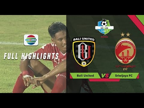 Bali United (3) vs (4) Sriwijaya FC - Full Highlight   Go-Jek Liga 1 Bersama Bukalapak